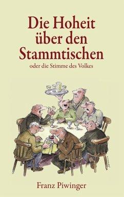 Die Hoheit über den Stammtischen (eBook, ePUB)
