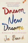 Dream New Dreams (eBook, ePUB)