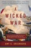 A Wicked War (eBook, ePUB)