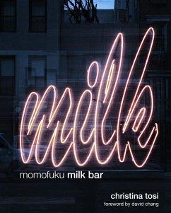 Momofuku Milk Bar (eBook, ePUB) - Tosi, Christina
