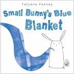 Small Bunny's Blue Blanket (eBook, ePUB)