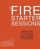 The Fire Starter Sessions (eBook, ePUB)