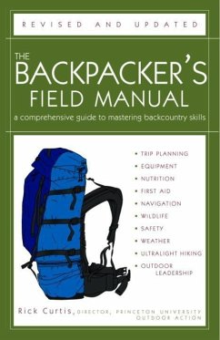 The Backpacker's Field Manual, Revised and Updated (eBook, ePUB) - Curtis, Rick