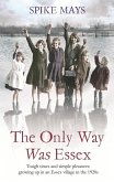The Only Way Was Essex (eBook, ePUB)
