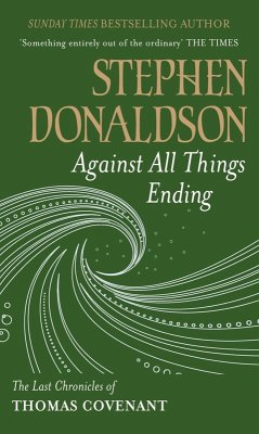 Against All Things Ending (eBook, ePUB) - Donaldson, Stephen