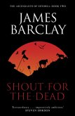 Shout For The Dead (eBook, ePUB)