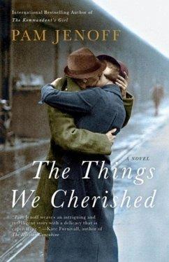 The Things We Cherished (eBook, ePUB) - Jenoff, Pam