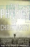 The Physics of Christianity (eBook, ePUB)
