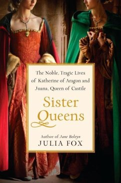 Sister Queens (eBook, ePUB) - Fox, Julia