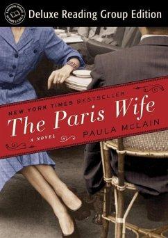 The Paris Wife (Random House Reader's Circle Deluxe Reading Group Edition) (eBook, ePUB) - McLain, Paula