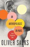 An Anthropologist on Mars (eBook, ePUB)