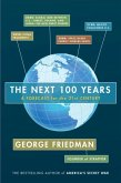 The Next 100 Years (eBook, ePUB)