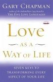 Love as a Way of Life (eBook, ePUB)
