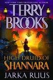 High Druid of Shannara: Jarka Ruus (eBook, ePUB)