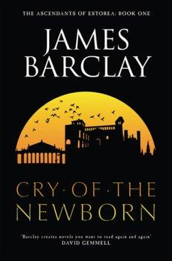 Cry of the Newborn (eBook, ePUB) - Barclay, James