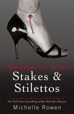Stakes & Stilettos (eBook, ePUB) - Rowen, Michelle