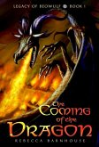 The Coming of the Dragon (eBook, ePUB)
