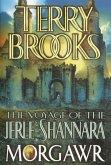 The Voyage of the Jerle Shannara: Morgawr (eBook, ePUB)