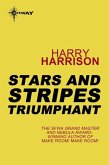 Stars and Stripes Triumphant (eBook, ePUB)