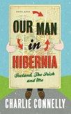 Our Man In Hibernia (eBook, ePUB)