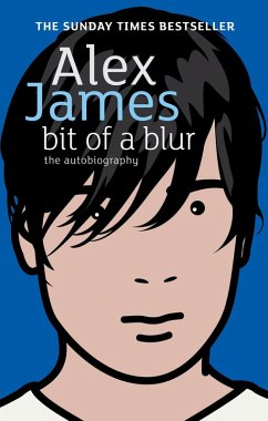 Bit Of A Blur (eBook, ePUB) - James, Alex