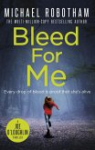 Bleed For Me (eBook, ePUB)