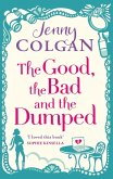 The Good, The Bad And The Dumped (eBook, ePUB)