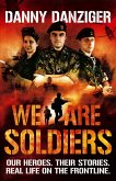 We Are Soldiers (eBook, ePUB)