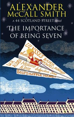 The Importance Of Being Seven (eBook, ePUB) - McCall Smith, Alexander