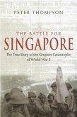 The Battle For Singapore (eBook, ePUB)