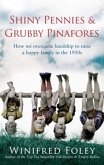 Shiny Pennies And Grubby Pinafores (eBook, ePUB)