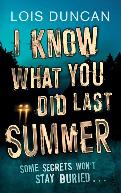 I Know What You Did Last Summer (eBook, ePUB) - Duncan, Lois