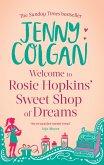 Welcome To Rosie Hopkins' Sweetshop Of Dreams (eBook, ePUB)