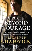 A Place Beyond Courage (eBook, ePUB)