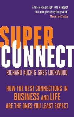 Superconnect (eBook, ePUB) - Koch, Richard; Lockwood, Greg