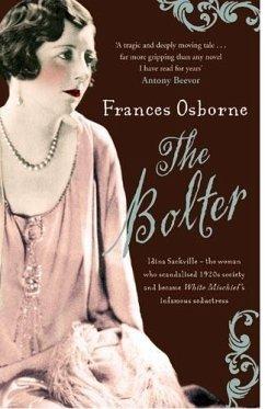 The Bolter (eBook, ePUB) - Osborne, Frances