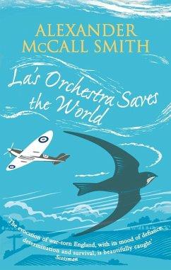La's Orchestra Saves The World (eBook, ePUB) - McCall Smith, Alexander
