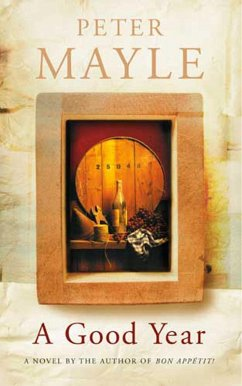 A Good Year (eBook, ePUB) - Mayle, Peter