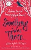 Something Was There . . . (eBook, ePUB)