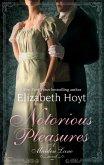Notorious Pleasures (eBook, ePUB)