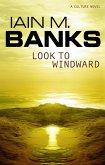 Look To Windward (eBook, ePUB)