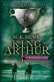 King Arthur: The Bloody Cup (King Arthur Trilogy 3) (eBook, ePUB)