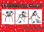 99 Dead Snowmen (eBook, ePUB)