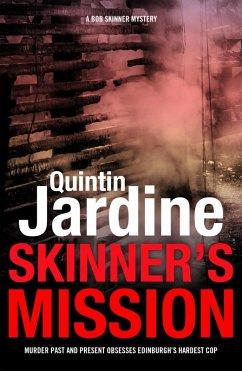 Skinner's Mission (Bob Skinner series, Book 6) (eBook, ePUB) - Jardine, Quintin
