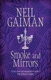 Smoke and Mirrors (eBook, ePUB)