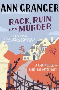 Rack, Ruin and Murder (Campbell & Carter Mystery 2) (eBook, ePUB) - Granger, Ann