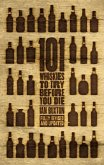 101 Whiskies to Try Before You Die (Revised & Updated) (eBook, ePUB)