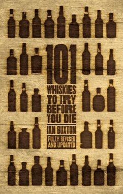 101 Whiskies to Try Before You Die (Revised & Updated) (eBook, ePUB) - Buxton, Ian