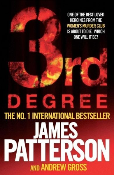 3rd Degree by James Patterson, Andrew Gross
