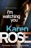 I'm Watching You (The Chicago Series Book 2) (eBook, ePUB)